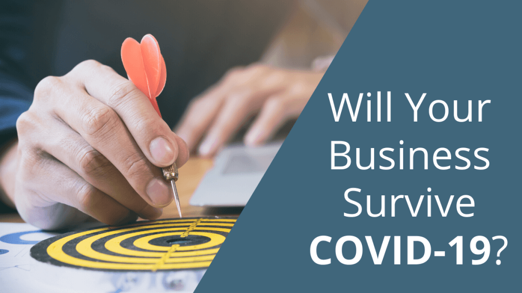 Will Your Business Survive COVID-19