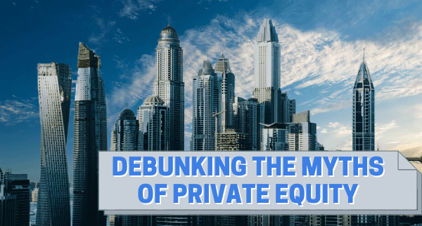 Myths of Private Equity